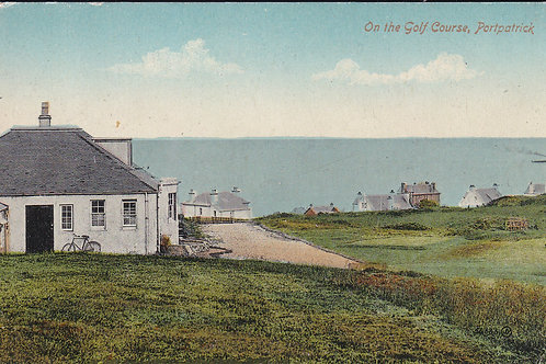 Portpatrick Golf House & Links Ref.1881 C.1920