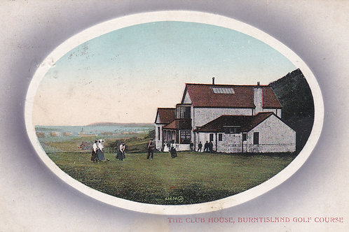 Burntisland Golf Club House,Fife.Ref 341. C.1911