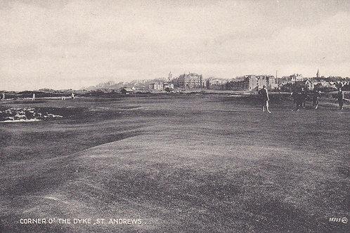 St Andrews,Corner O' The Dyke.Ref 358. C.1920s
