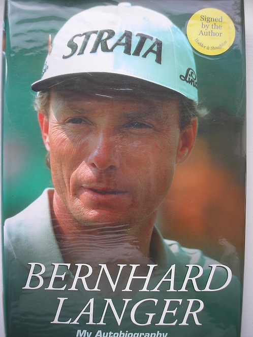 Bernhard Langer SIGNED Autobiography Ref.