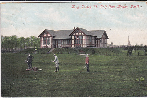 King James IVth Golf Course, Perth Ref.1491 C.1910