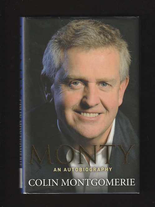 "Colin Montgomerie Signed ""Monty"""