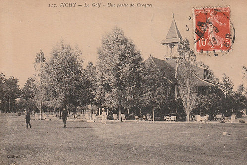 Vichy Golf Club House & Croquet Lawn Ref.2628 C.pre 1916