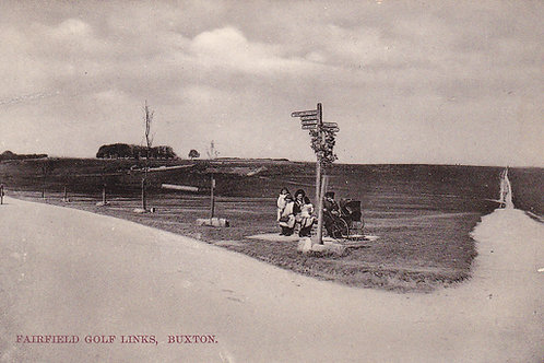 Buxton & High Peak Golf Links, Fairfield Ref.1559 C.Ea 1900