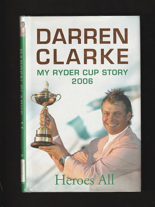 Darren Clarke &  18 player Signatures Ryder Cup Story Ref. RC.002