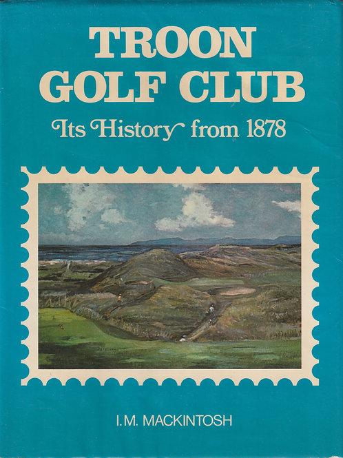 Royal Troon Golf Club History SIGNED Ref.GB883