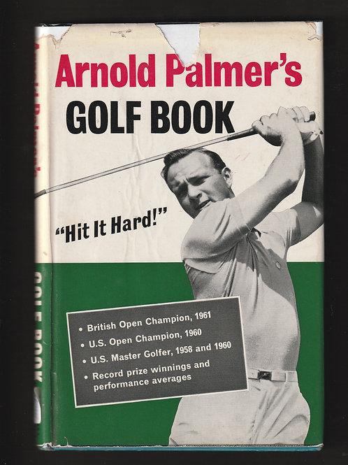 Arnold Palmer Hit it Hard SIGNED Ref.GB.