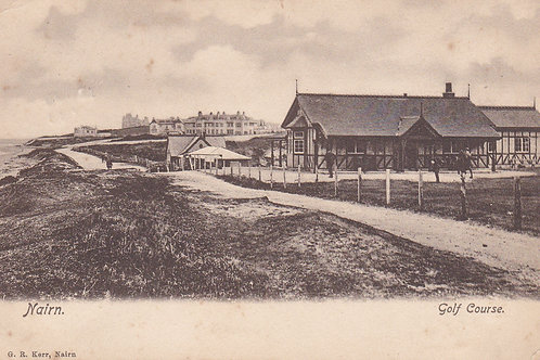 Nairn Golf House & Links.Ref 084. C.1904