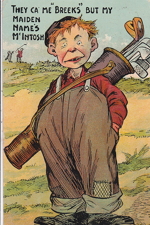 "Comic Golf PC They Ca Me ""Breeks""Ref.280 C.1909"