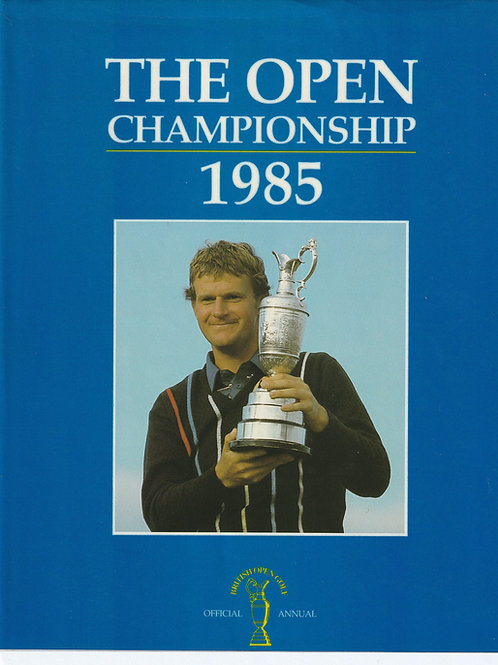 SIGNED 1985 British Open Annual. Ref.448 C.1985