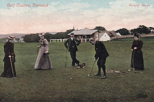 Dornoch Golf Course,Highlands.Ref 455.  C.1911 ?