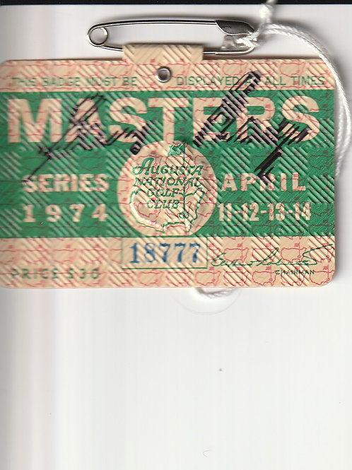 1974 Masters Badge SIGNED by the Champion Gary Player Ref. MB. 056 C.1974