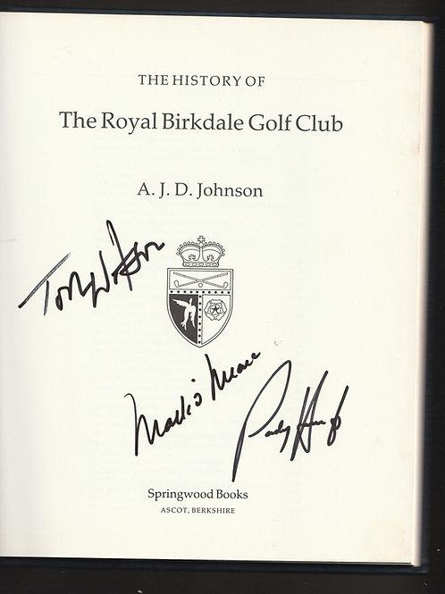 Royal Birkdale Golf Club History SIGNED Ref.GB. 928 C.1988