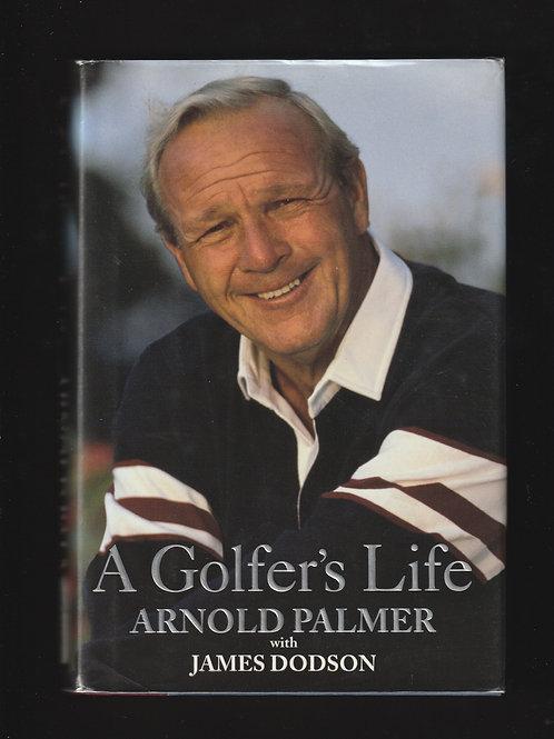 Arnold Palmer SIGNED A Golfers Life Ref. GB. 206