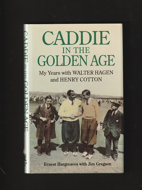 Author SIGNED Caddie in the Golden Age Ref.GB. 302