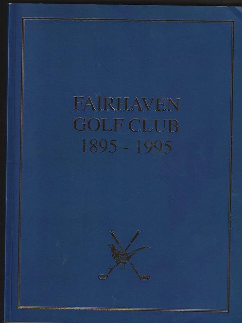 Fairhaven Golf Club History 1895-1995