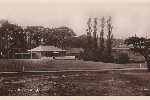 Heaton Moor Golf Pavilion & Links Ref.2465 C.Pre 1908