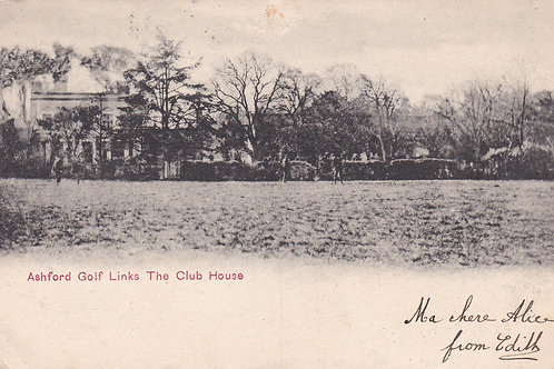 Ashford Golf Links & Club House Ref.2036a C.1904