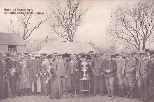 Broomieknowe Golf Club Opening C.1906 Ref.1806