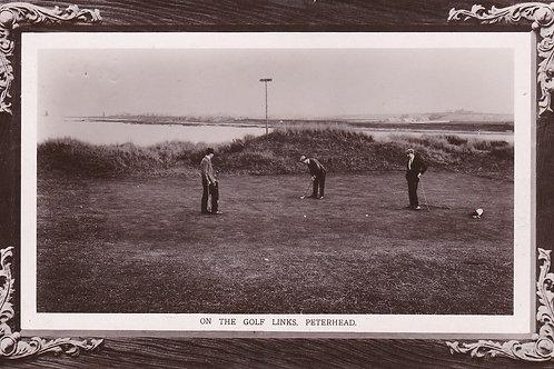 SOLD>Ref.796.Peterhead. Golf Links.Ref 796. C.1911