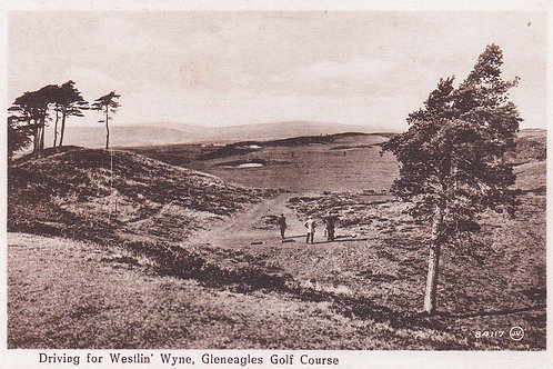 "Gleneagles Golf Course ""Wetslin Wyne""Ref.992"