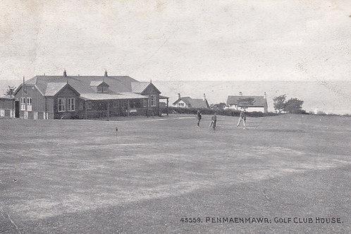 Penmaenmawr Golf Links/Club House.Ref 034. C.1912