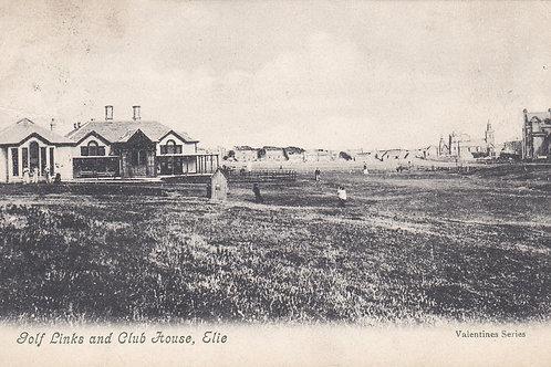 Elie Golf House Club ,Links & Town. C.1905 Ref.123