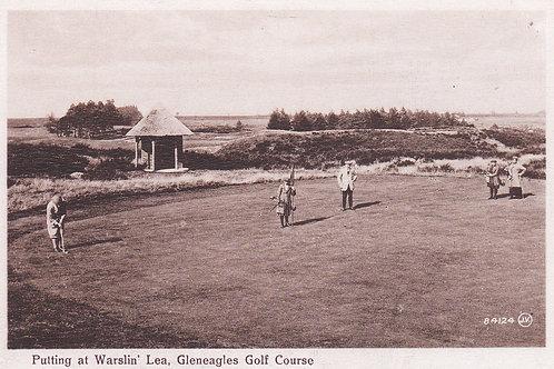 Gleneagles.Putting at Warslin'Lea Ref.994