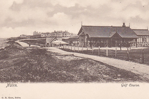 Nairn Links & Golf Pavilion Ref.942 C.1904