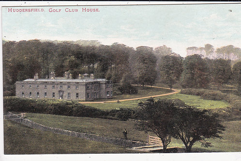 Huddersfield (Fixby) Golf Club House Ref.1545 C.Pre 1914