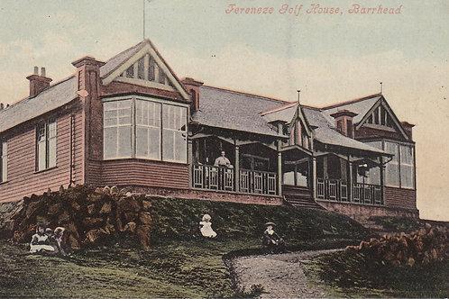 Fereneze Golf Club House Ref.567a C.1910