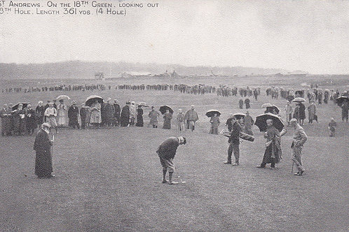 St.Andrews.18th Green Looking Out.Ref.135 C.1902