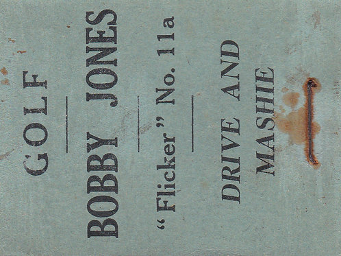 Bobby Jones Flicker Book 11a  C.1930s
