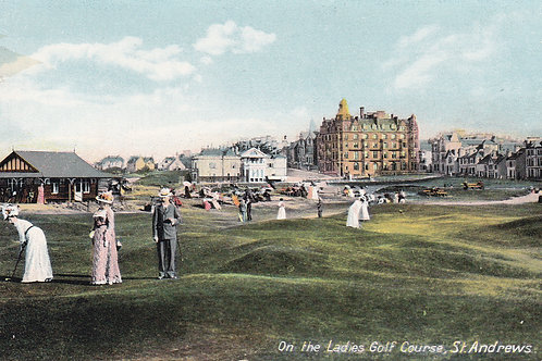 SOLD>Ref.430. St Andrews Ladies Course C.1914 Ref 430 C.1910