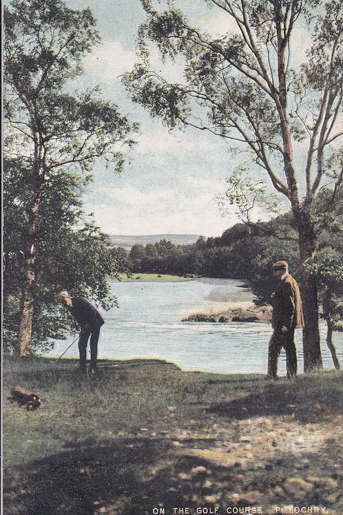 SOLD>Ref.1730.Pitlochry Golf Course C.1907 Ref.1730