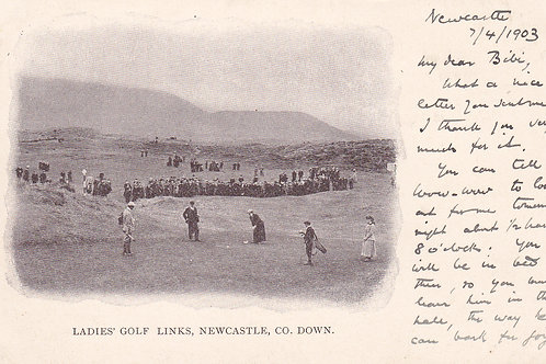 Newcastle County Down.Ref 355.1899 Ladies Amateur