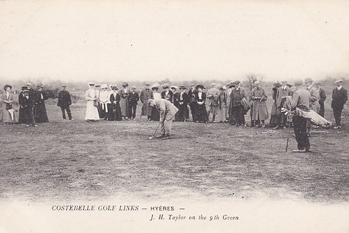 Hyeres.J.H.Taylor at Costebelle Links C.Ea 1900s Ref.1883