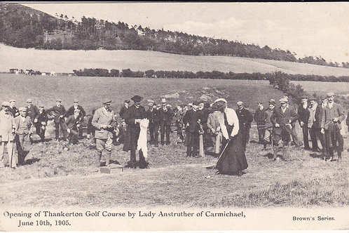 "Thankerton Golf Course ""OPENING"" Ref.1751 C.1905"