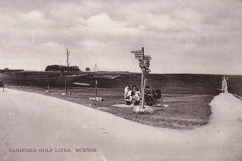 Fairfield Golf Links,Buxton.Ref.756 C.Early 1900s