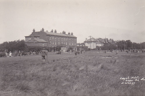SOLD>Ref.485.Hoylake,Royal Hotel, The Links CEarly 1900s