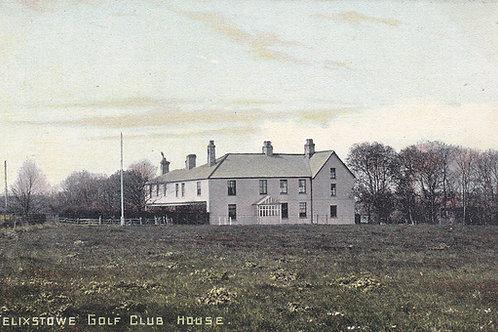 Felixstowe Golf Club House.Ref 432. C.Pre1914