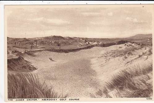 Aberdovey Golf Links & Cader Crater Ref.011 C.19