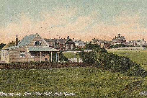 Frinton On Sea Golf Club House .Ref 315.C.1912