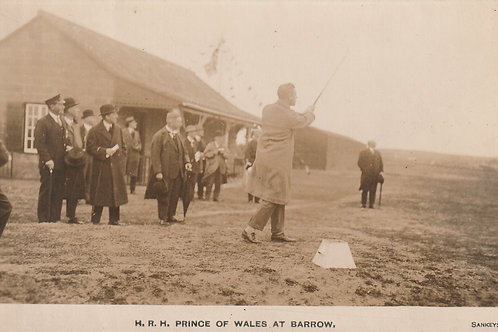 H.R.H. Prince of Wales at Barrow G.C. Ref.2747 C.1920s-30s