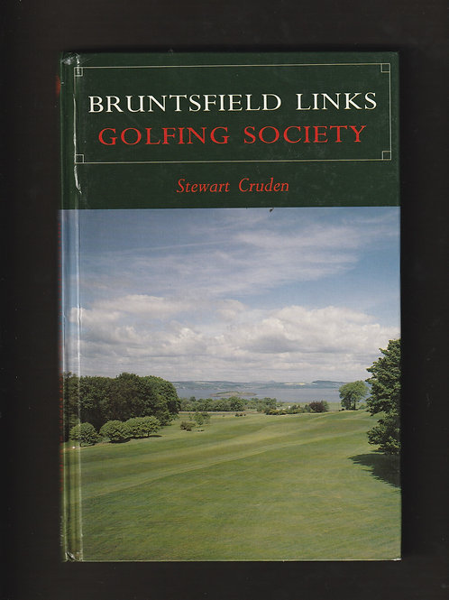 Bruntsfield Links Golfing Society History Ref.GB. 399