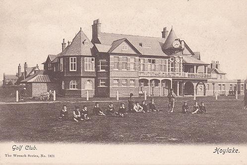 Hoylake Golf Links & Club House.Ref 111. C.1900-06
