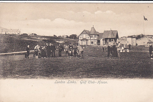 Lundin Links Golf House & 1st Tee C.1905-10 Ref 611