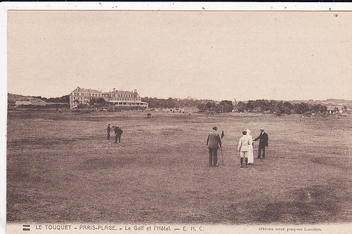 Le Touquet La Foret Golf Links & Golf Hotel Ref.1369 C.Ea 1900s