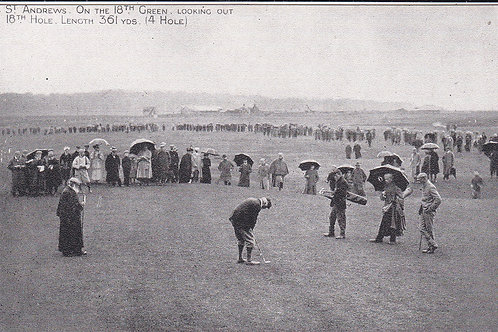 St.Andrews.On the 18th Green Ref.219 C.1903-05