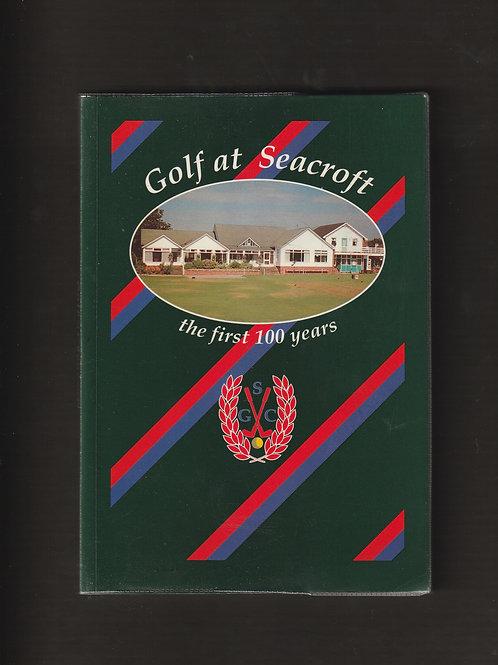 Seacroft Golf Club Centenary History Ref.GB.946